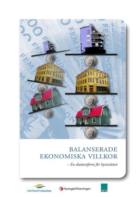 Balanserade ekonomiska villkor: En skattereform för hyresrätten