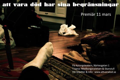 Lilla Parken presenterar - att vara död har sina begränsningar - Premiär 11 mars