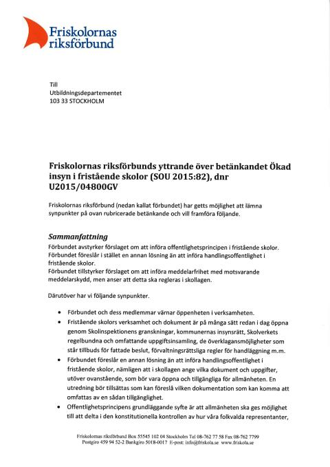 Yttrande över betänkandet Ökad insyn i fristående skolor (SOU 2015:82)