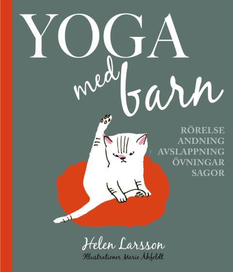 Ny lekfull och viktig bok om barnyoga!