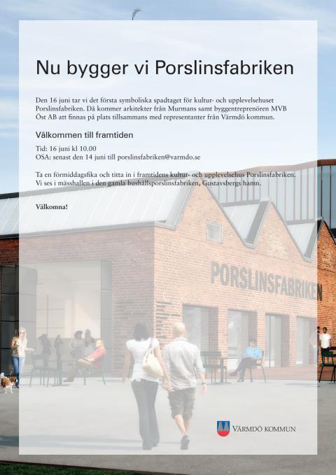 Inbjudan till första spadtaget Porslinsfabriken