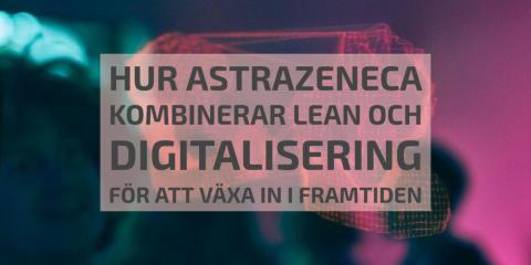 Lean <3 Digital, maximera konkurrenskraft och effekt i hållbar produktion