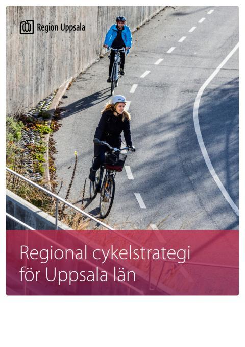 Cykelstrategi Region Uppsala