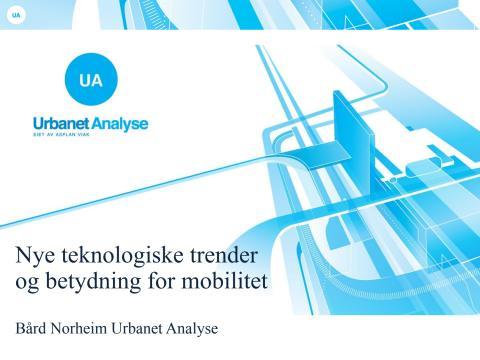 Urbanet Analyse: Nye teknologiske trender og betydningen for mobilitet