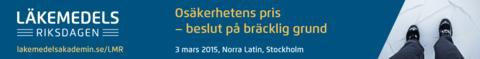 Läkemedelsriksdagen 2015: Osäkerhetens pris – beslut på bräcklig grund