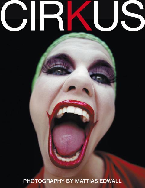 Mattias Edwalls bok Cirkus - En kärlekshistoria i bilder