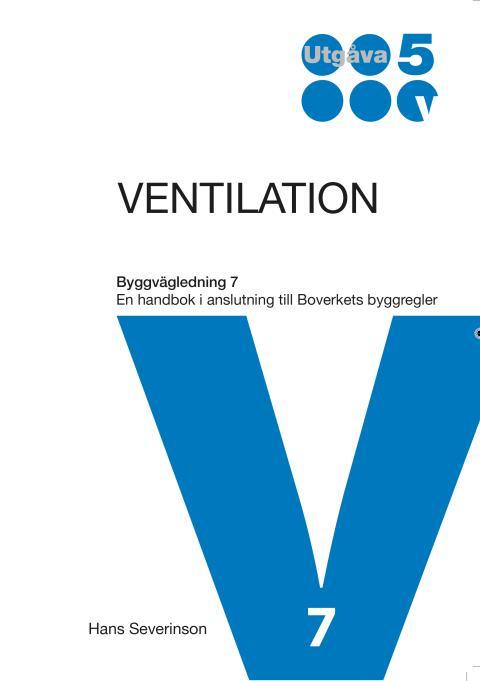 Ny utgåva i Byggvägledningsserien: Ventilation