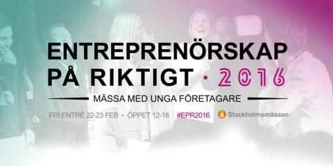 Välkommen till Entreprenörskap på riktigt 2016 – världens största mässa för unga företagare
