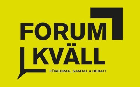 Höstens Forumkvällar i Stockholm