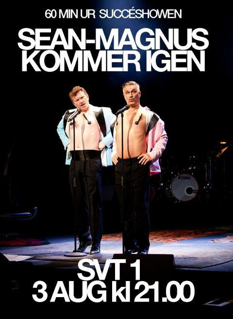""""""" SEAN-MAGNUS KOMMER IGEN """" den 3 augusti kl.21 på SVT1!"""
