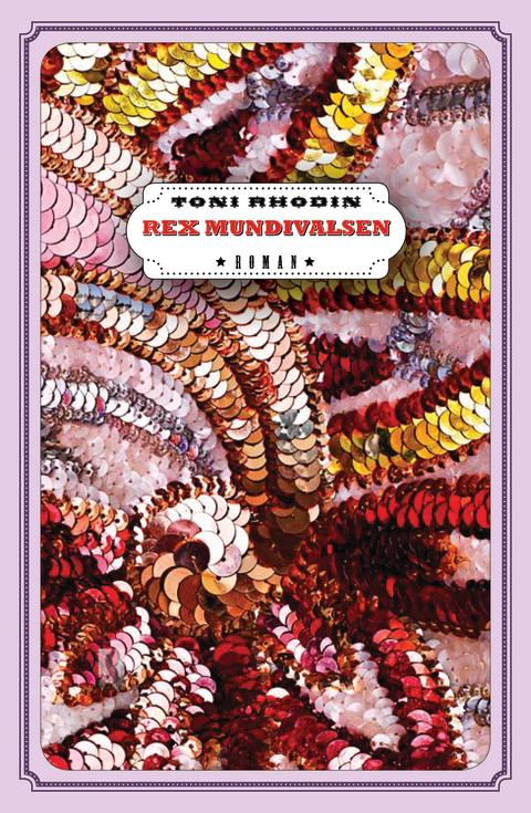 Rex Mundivalsen av Toni Rhodin