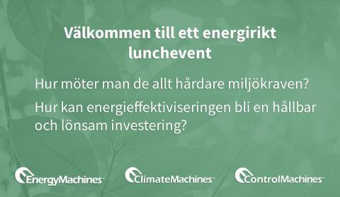 Välkommen till våra energirika lunchevent för att diskutera energi och miljö