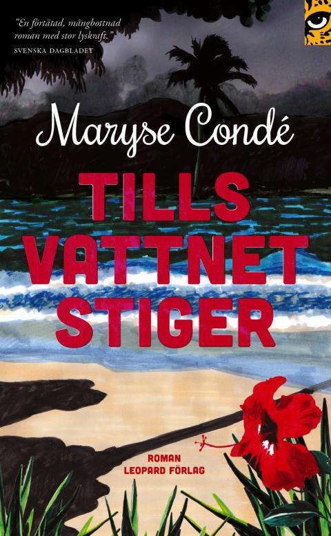 Dramatisk berättelse av ständiga Nobelprisfavoriten Maryse Condé nu i pocket