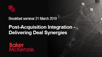 Post-Acquisition Integration - Delivering Deal Synergies