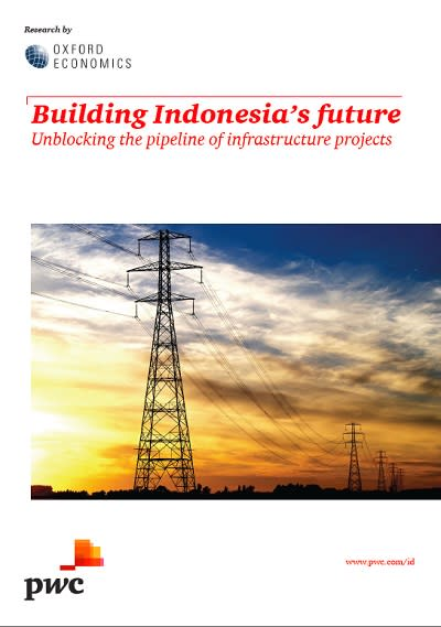 PwC report forecasts Indonesian infrastructure investment 19% below target for 2015 - 2019