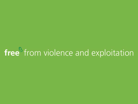 Free from violence and exploitation