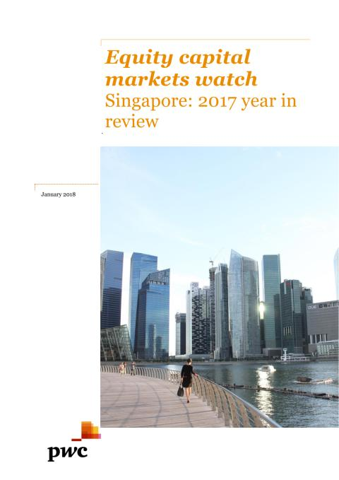 Equity capital markets watch Singapore: 2017 year in review