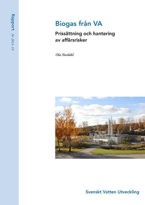 SVU-rapport 2013-19: Biogas från VA – prissättning och hantering av affärsrisker (Management)