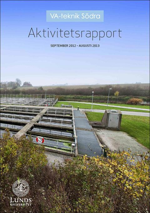 SVU C-rapport: VA-teknik Södra. Aktivitetsrapport september 2012 - augusti 2013 (Avlopp & Miljö)