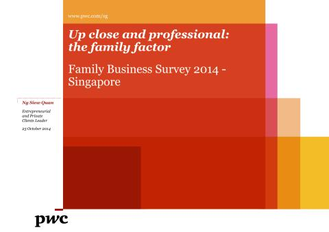 PwC Family Business Survey 2014 - Up close and professional - the family factor Media Conference Slides