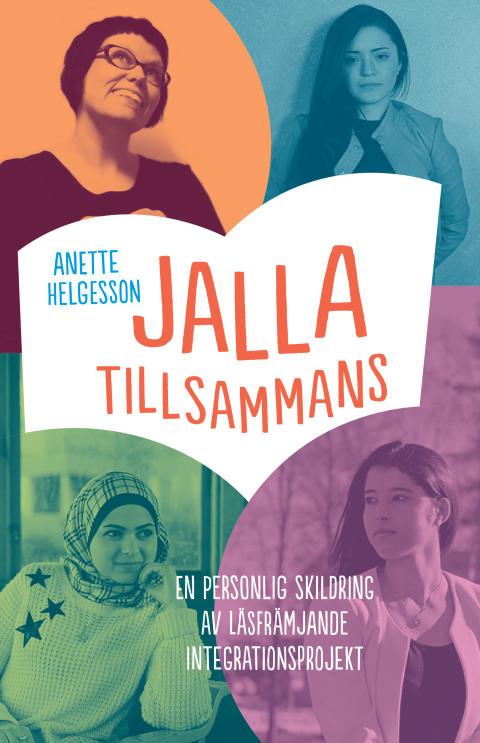 NY BOK FRÅN BTJ FÖRLAG: JallaTillsammans. En personlig skildring av läsfrämjande integrationsprojekt
