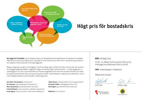 """Inbjudan seminarium """"Högt pris för bostadskris"""" 3 juli i Almedalen"""