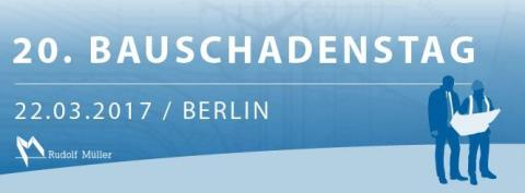 20. Bauschadenstag in Berlin