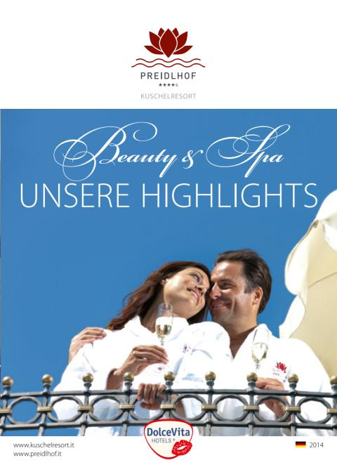 Die Beauty & Wellness Highlights 2014 im Preidlhof Jungbrünnl