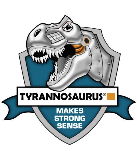 Tyrannosaurus® Makes Strong Sense
