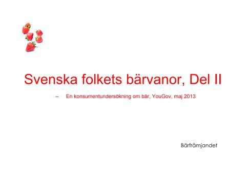 Konsumentundersökning, Bilaga till Pressmeddelande 2013-07-15