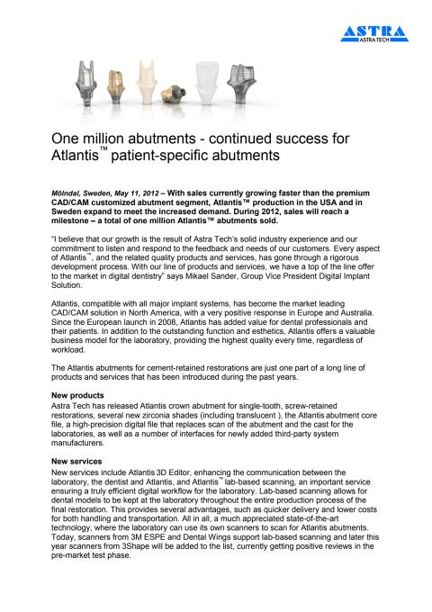 One million abutments - continued success for Atlantis™ patient-specific abutments