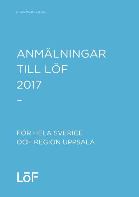 Anmälningar till patientskadeförsäkringen Löf 2017 Region Uppsala