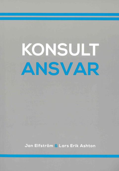 Juridiskt ansvar för tekniska konsulter – ny bok