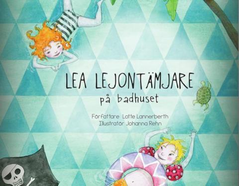 Bokrelease! Lotte Lannerberth läser nya Leaboken - Lea Lejontämjare på badhuset