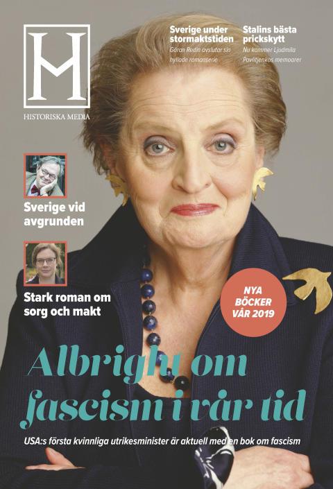 Madeleine Albright aktuell med angelägen bok om fascismen i vår tid