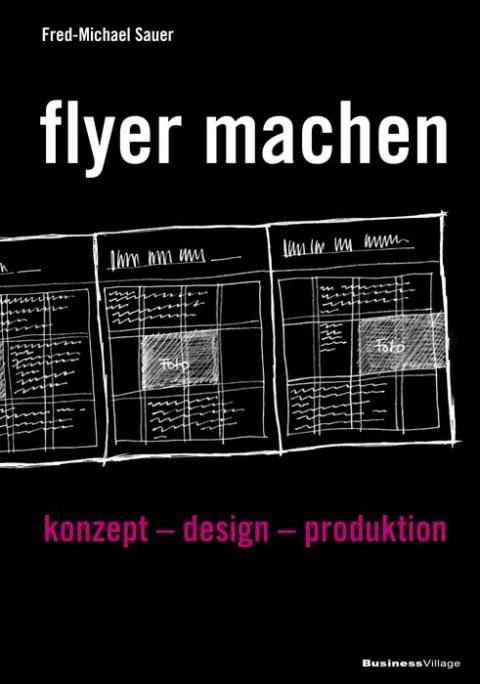 flyer machen - konzept, design, produktion