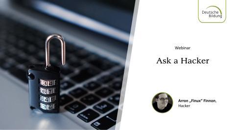 Webinar: Ask a Hacker