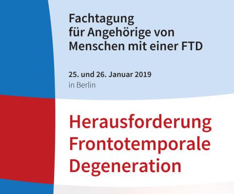 """Fachtagung """"Herausforderung Frontotemporale Degeneration"""" für Angehörige"""