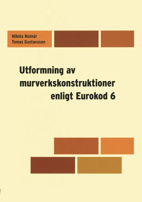 Ny handbok om regler för dimensionering av murverkskonstruktioner