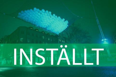 Objekt inställt under ljusfestivalen Allt ljus på Uppsala
