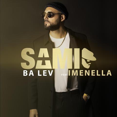 SAMI släpper singeln Ba Lev tillsammans med Imenella.