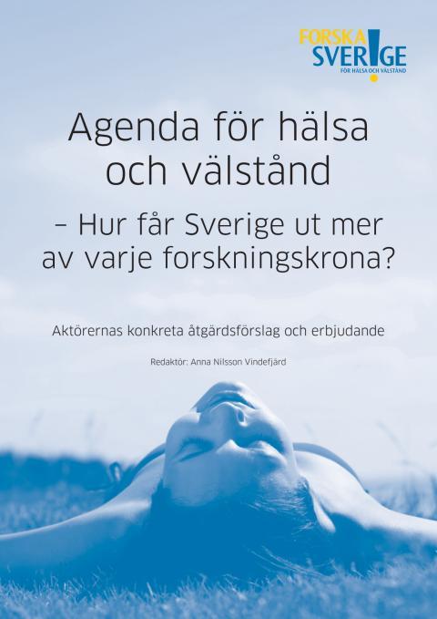 Hur får Sverige ut mer av varje forskningskrona?