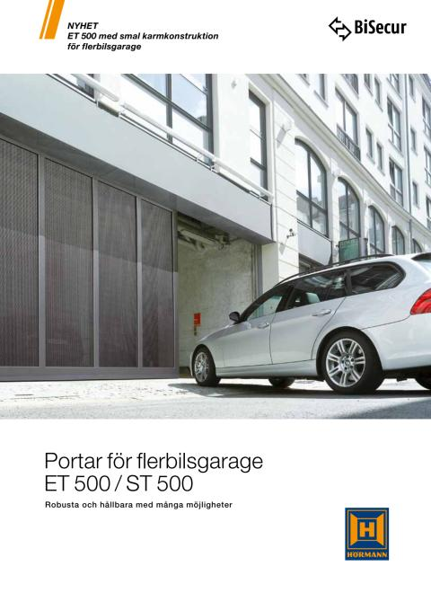 Portar för flerbilsgarage ET 500 / ST 500 - Robusta och hållbara med många möjligheter