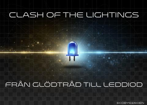 Clash of the Lightings - Ekodesign by Eco by Sweden