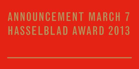 2013 års Hasselbladspristagare kungörs 7 mars