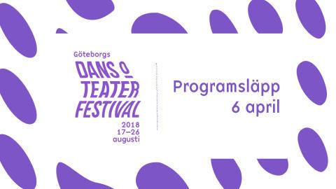 Programsläpp för Göteborgs dans- och teaterfestival 2018