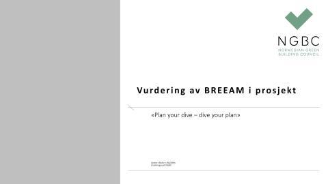 Frokostmøte om BREEAM. Presentasjon Anders Nohre-Walldèn