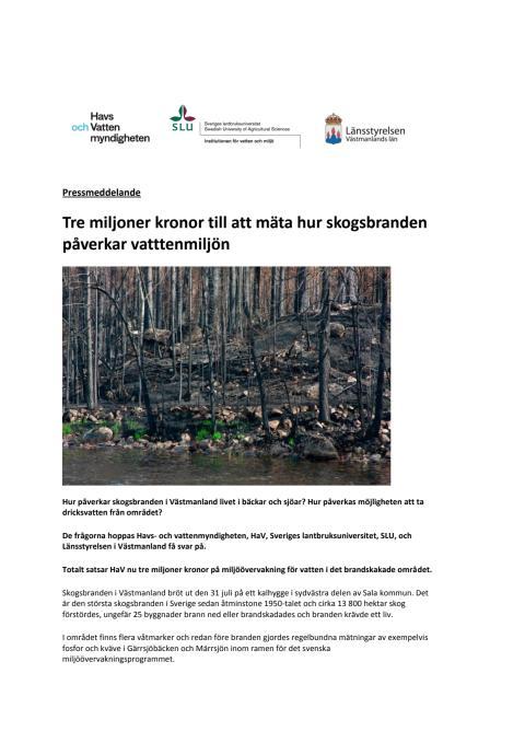 Pressmeddelande: Tre miljoner kronor till att mäta hur skogsbranden påverkar vattenmiljön