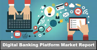 Digital Banking Platforms Market 2019-2027 Industry SWOT Analysis by TOP Leaders- Appway, CREALOGIX, EdgeVerve Systems, Fiserv, Oracle, SAP, Sopra Steria Group, TCS, The Bank of New York Mellon