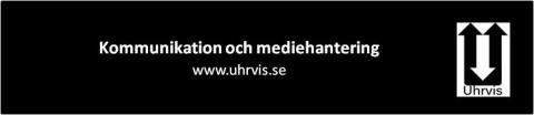 Kommunikation och mediehantering